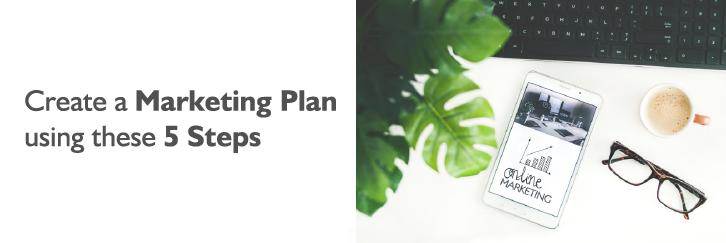 Marketing Plan Using 5 Steps