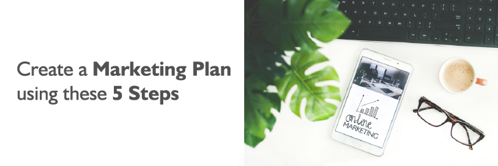 Marketing Plan Using 5 Steps